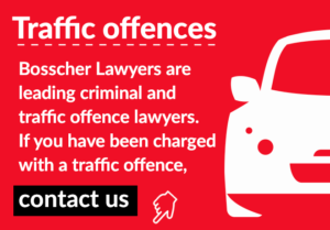 Charged with traffic offences? Contact Bosscher Lawyers today.